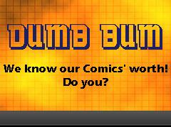 Dumb Bum Banner for Our Titles Zone Zone