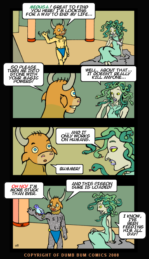 Dumb Bum Comics Minos the Minotaur comic strip #69 Medusa the greek mythology Gorgon turns everyone to stone and pigeons like her