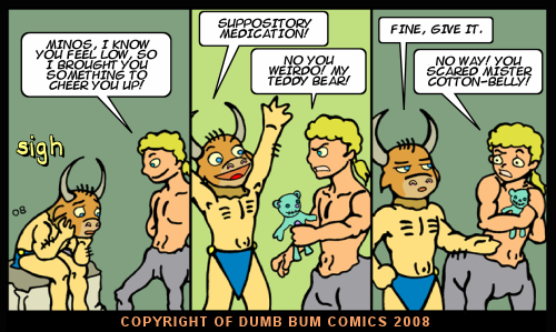 Dumb Bum Comics Minos the Minotaur comic strip #70 A teddy bear will cheer you up if you know how to cuddle