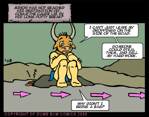 Dumb Bum Comics Minos the Minotaur comic strip 85 A potty break causes the quest's delay