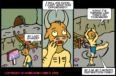 Dumb Bum Comics Minos the Minotaur comic strip 92 Last chance to turn around and leave the deadly quest