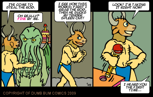 Dumb Bum Comics Minos the Minotaur comic strip 96 The minotaur sneaks past cthulhu to snatch the golden rod