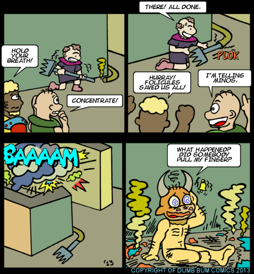 Dumb Bum Comics Minos the Minotaur comic strip 201 The Fart Pants turn into a Disaster