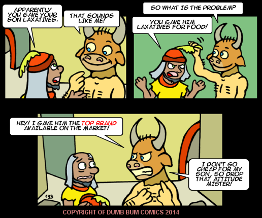 Dumb Bum Comics Minos the Minotaur comic strip 215 Good nutrition starts with the best laxatives